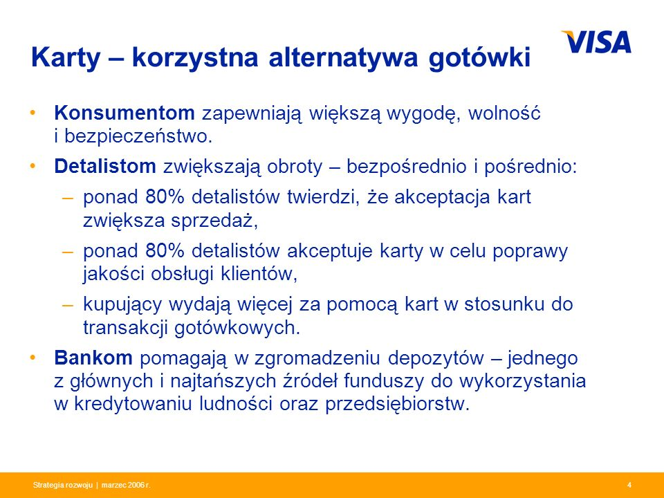 Presentation Identifier.15 Information Classification as Needed 15Strategia rozwoju | marzec 2006 r.
