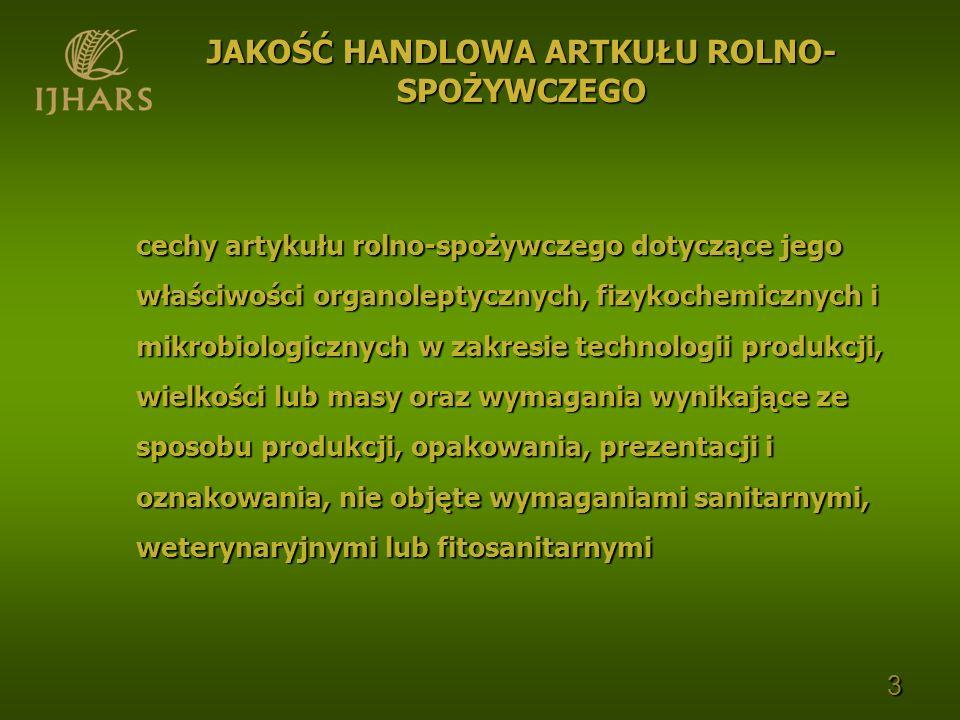 cechy artykułu rolno-spożywczego dotyczące jego właściwości organoleptycznych, fizykochemicznych i mikrobiologicznych w zakresie technologii produkcji
