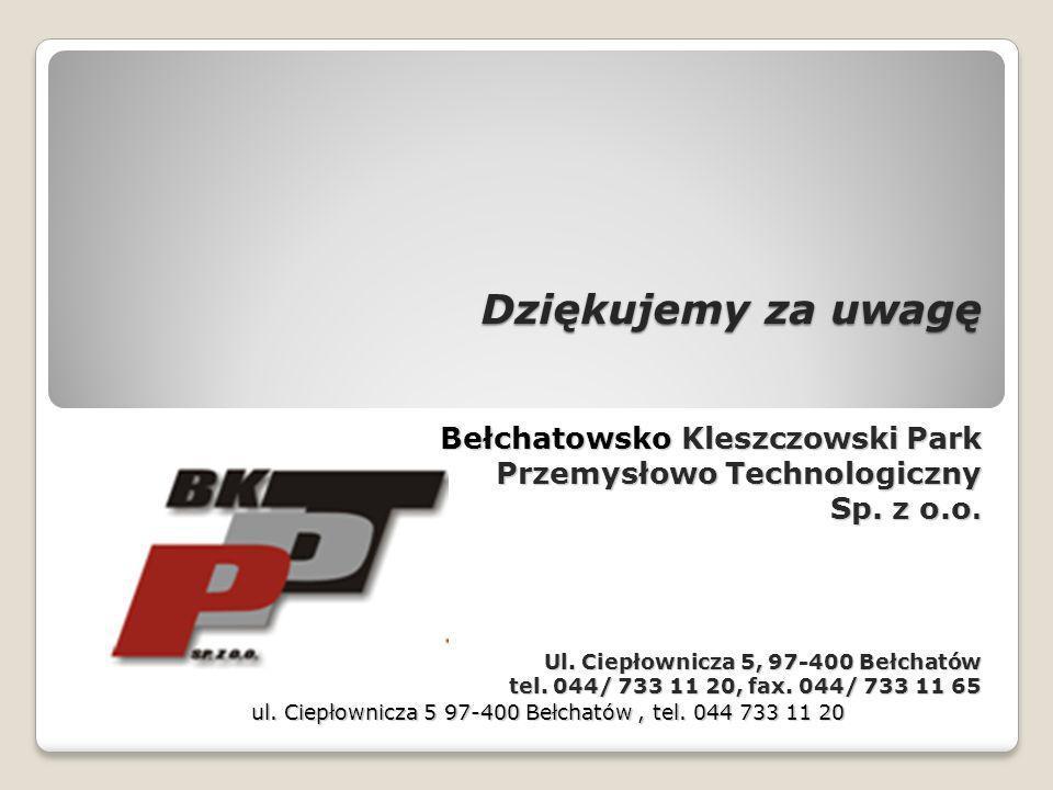 Dziękujemy za uwagę Bełchatowsko Kleszczowski Park Przemysłowo Technologiczny Przemysłowo Technologiczny Sp. z o.o. Ul. Ciepłownicza 5, 97-400 Bełchat
