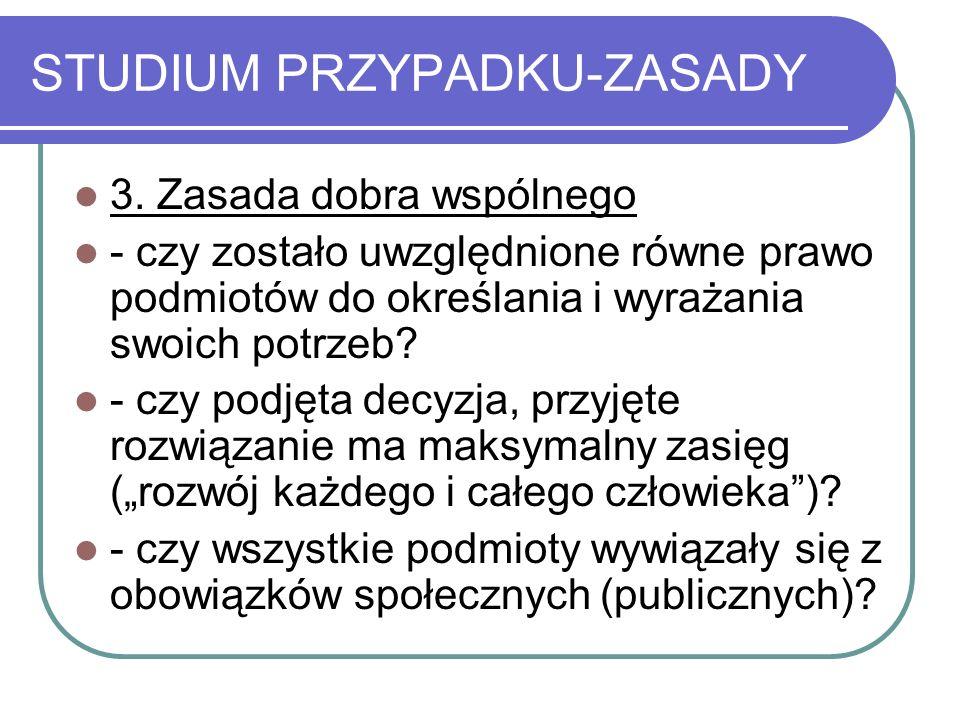 STUDIUM PRZYPADKU-ZASADY 3.