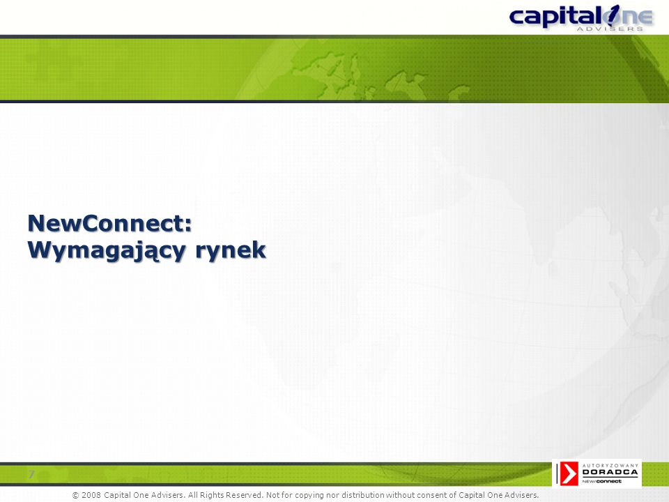 7 2007 © 2008 Capital One Advisers. All Rights Reserved.