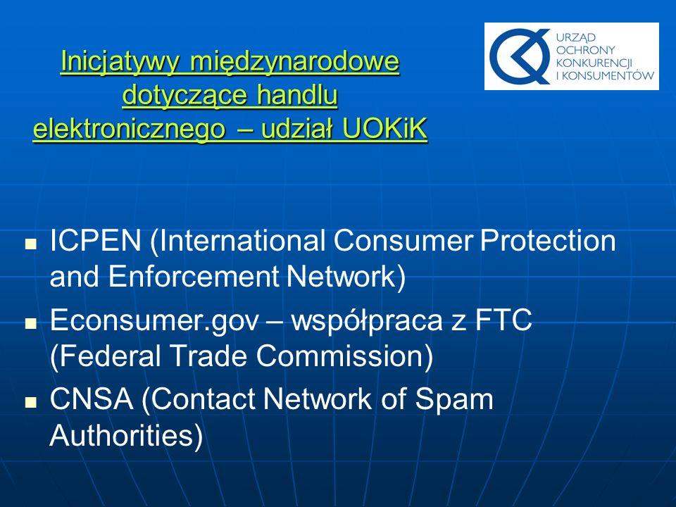 Inicjatywy międzynarodowe dotyczące handlu elektronicznego – udział UOKiK ICPEN (International Consumer Protection and Enforcement Network) Econsumer.