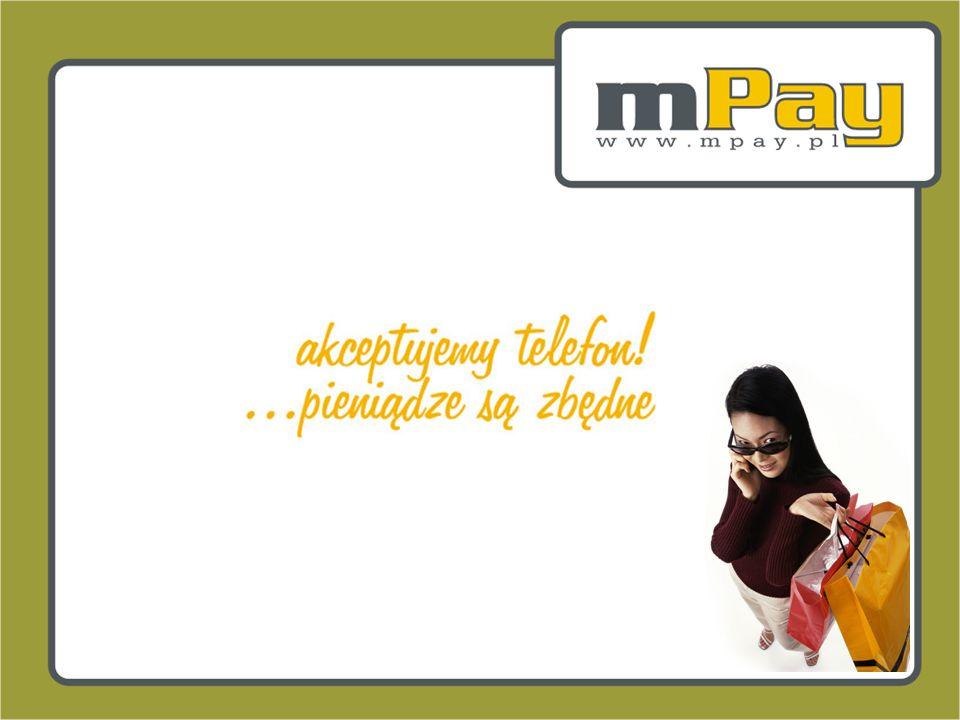 ©2005 mPay S.A. 16 Zalety dla użytkowników Transakcja w dowolnej chwili i miejscu, Jeden scenariusz, jeden system, jeden instrument dla wszelkiego rod