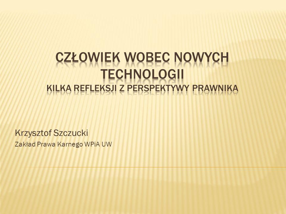 Krzysztof Szczucki Zakład Prawa Karnego WPiA UW