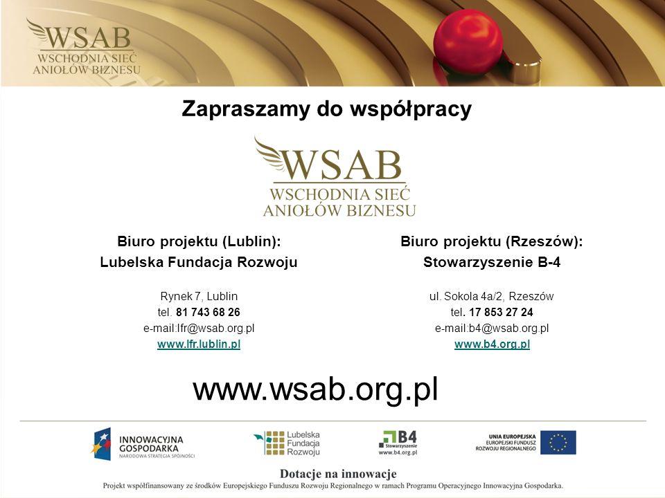 Zapraszamy do współpracy Biuro projektu (Lublin): Lubelska Fundacja Rozwoju Rynek 7, Lublin tel. 81 743 68 26 e-mail:lfr@wsab.org.pl www.lfr.lublin.pl