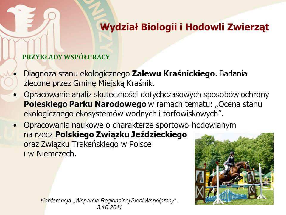 Wydział Biologii i Hodowli Zwierząt Diagnoza stanu ekologicznego Zalewu Kraśnickiego. Badania zlecone przez Gminę Miejską Kraśnik. Opracowanie analiz
