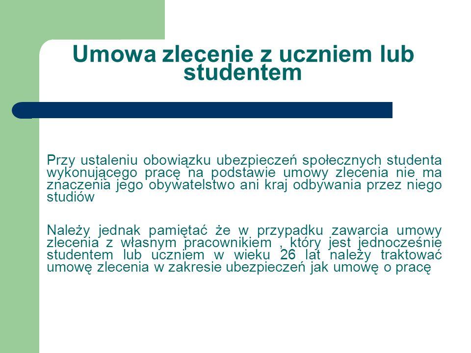 Umowa zlecenie z uczniem lub studentem Przy ustaleniu obowiązku ubezpieczeń społecznych studenta wykonującego pracę na podstawie umowy zlecenia nie ma