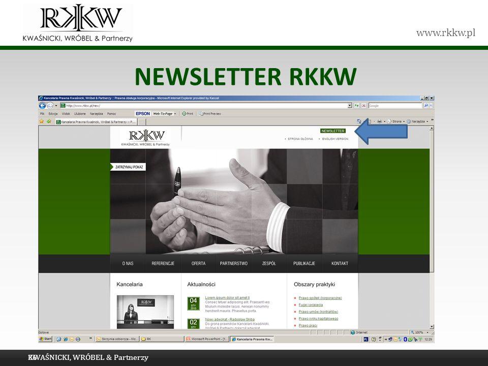 www.rkkw.pl NEWSLETTER RKKW KWAŚNICKI, WRÓBEL & Partnerzy26