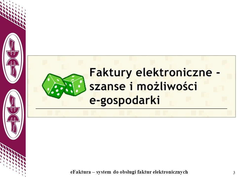 3 eFaktura – system do obsługi faktur elektronicznych 3