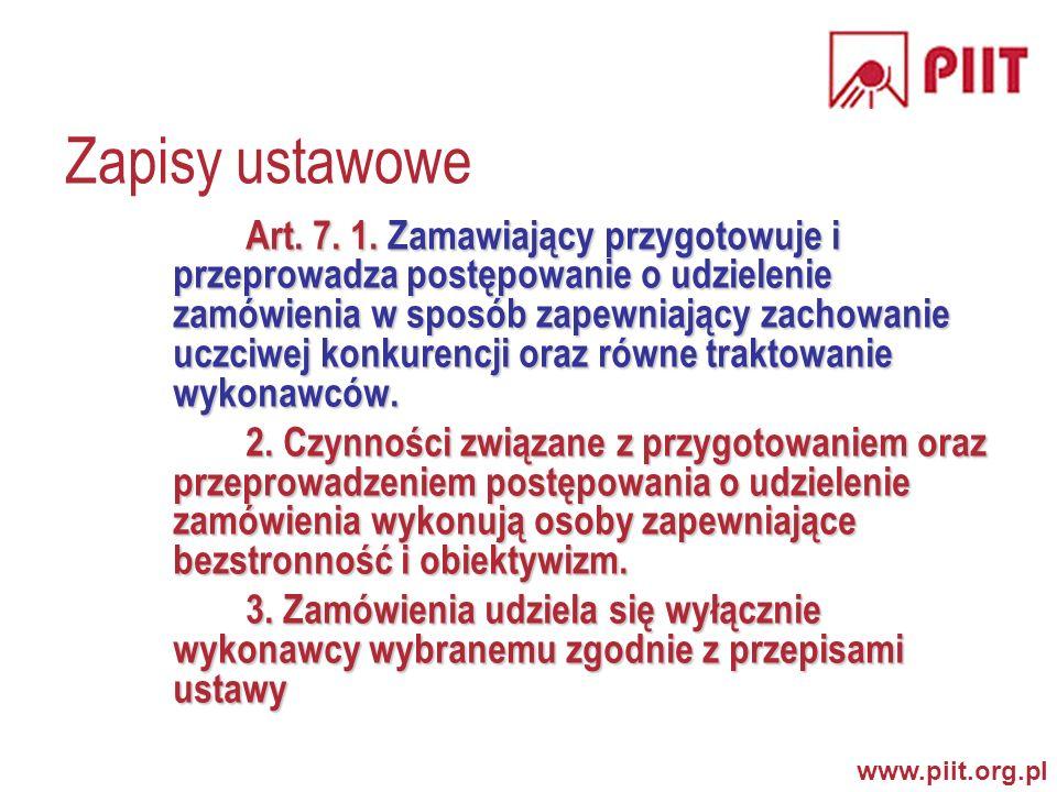 www.piit.org.pl Zapisy ustawowe Art.7. 1.