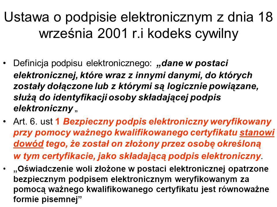 Skutki prawne podpisu elektronicznego w Ustawie opodpisie elektronicznym z 18 września 2001 roku art.