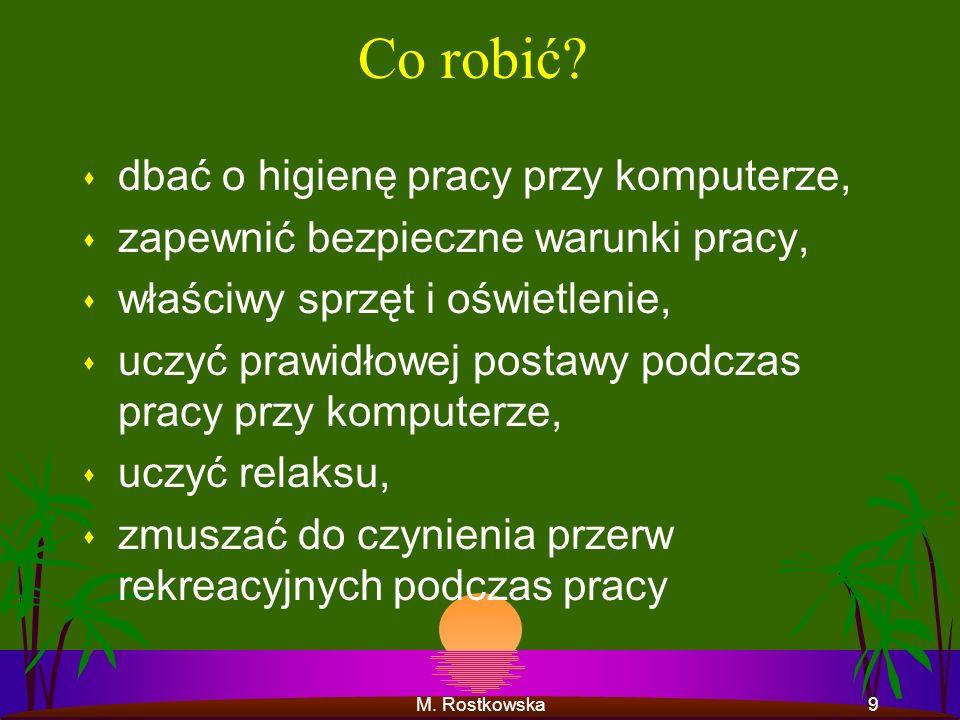 M. Rostkowska29 Dziękuję za uwagę