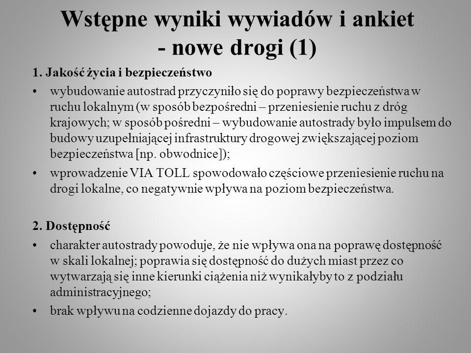 Wstępne wyniki wywiadów i ankiet - nowe drogi (2) 3.