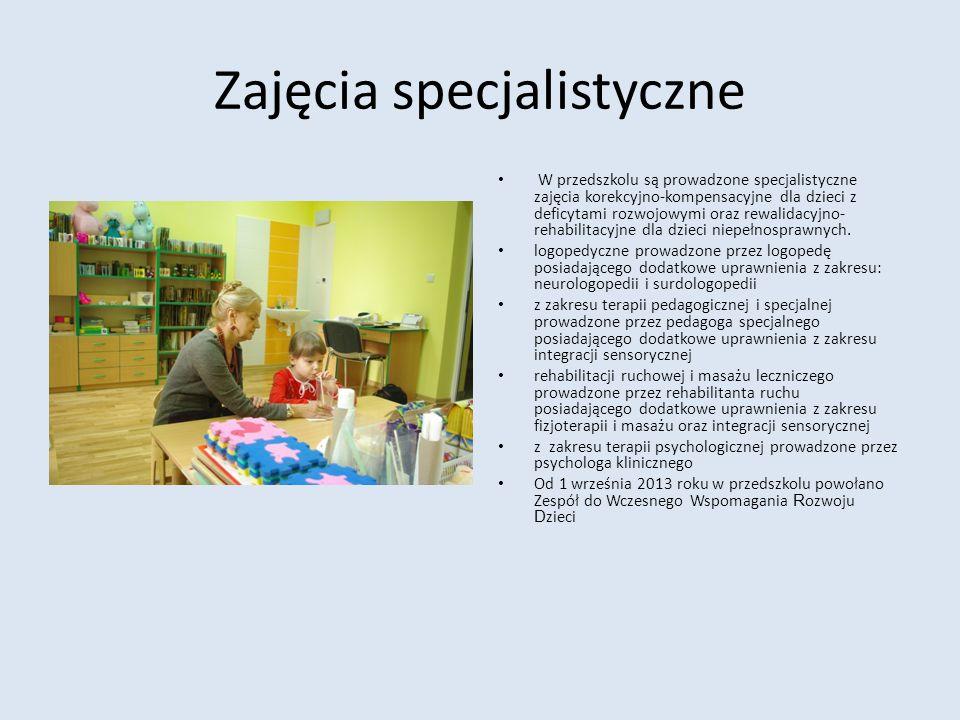 Zajęcia specjalistyczne W przedszkolu są prowadzone specjalistyczne zajęcia korekcyjno-kompensacyjne dla dzieci z deficytami rozwojowymi oraz rewalida