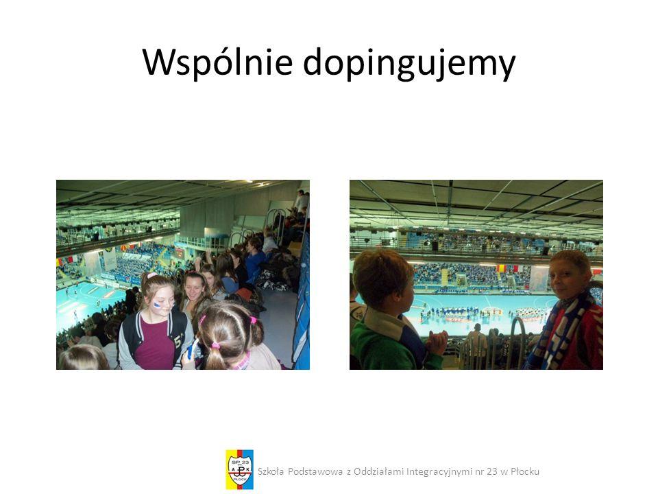 Wspólnie dopingujemy Szkoła Podstawowa z Oddziałami Integracyjnymi nr 23 w Płocku