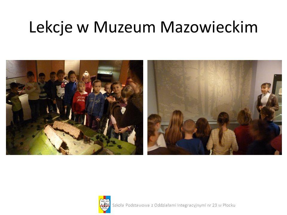 Lekcje w Muzeum Mazowieckim Szkoła Podstawowa z Oddziałami Integracyjnymi nr 23 w Płocku