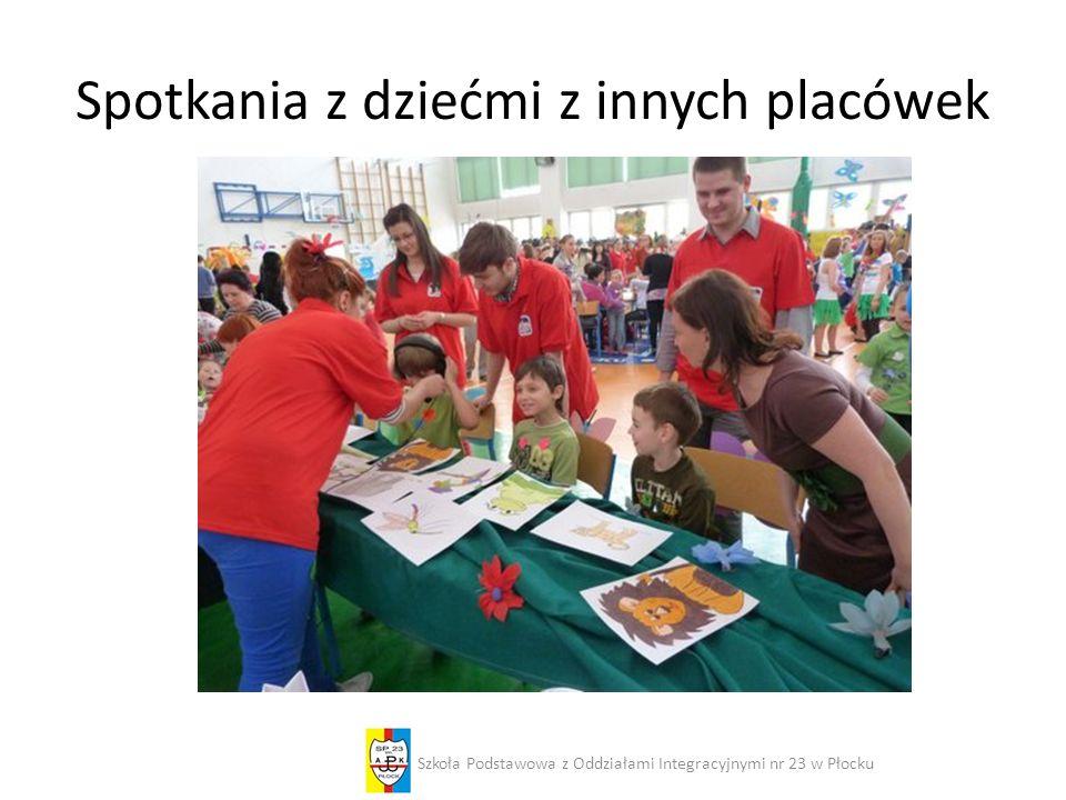 Spotkania z dziećmi z innych placówek Szkoła Podstawowa z Oddziałami Integracyjnymi nr 23 w Płocku
