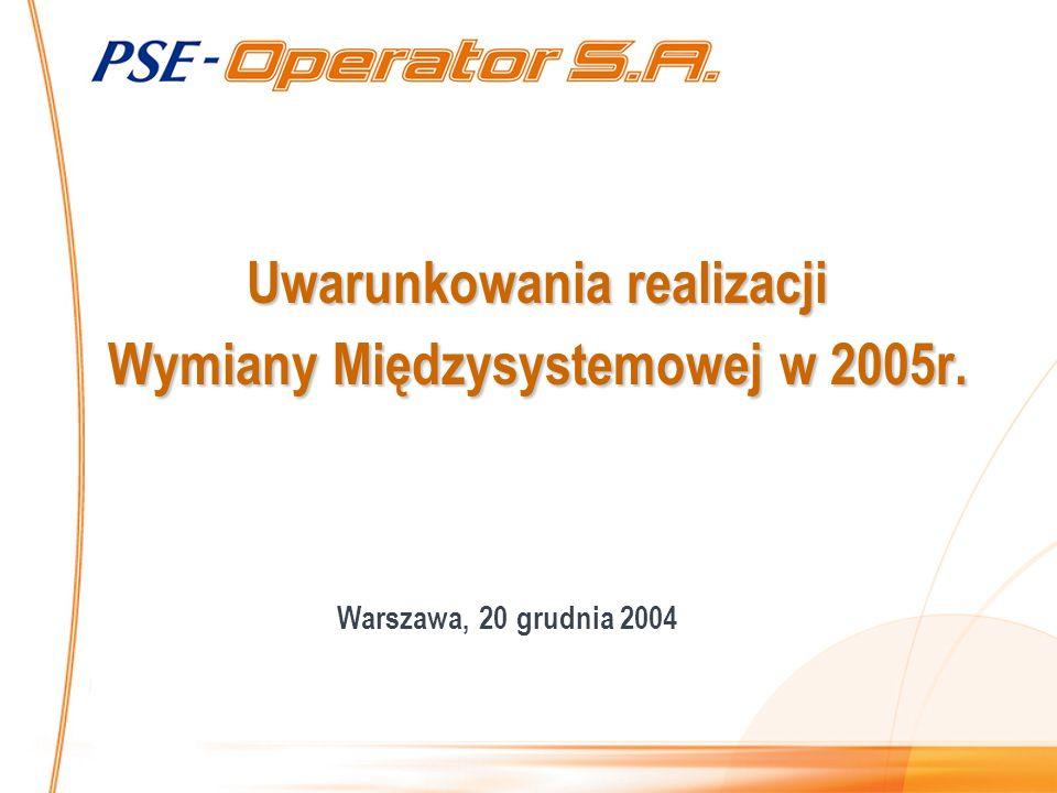 Uwarunkowania realizacji Wymiany Międzysystemowej w 2005r. Warszawa, 20 grudnia 2004