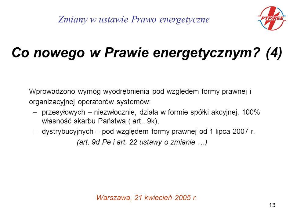 13 Zmiany w ustawie Prawo energetyczne Co nowego w Prawie energetycznym.