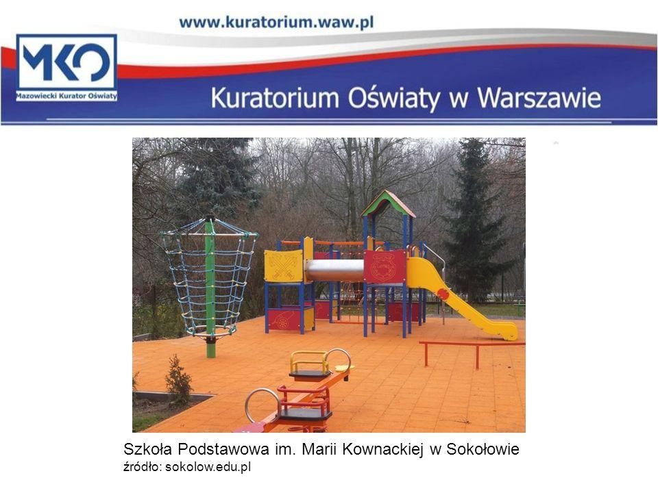 Szkoła Podstawowa im. Marii Kownackiej w Sokołowie źródło: sokolow.edu.pl