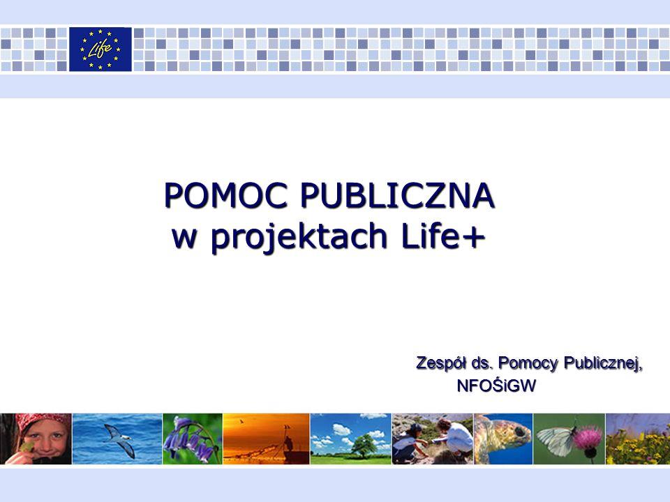 W postanowieniach ogólnych umowy LIFE+, zawieranej miedzy Komisją Europejską a Beneficjentem, każdorazowo reguluje się kwestie dotyczące stosowania przepisów dot.