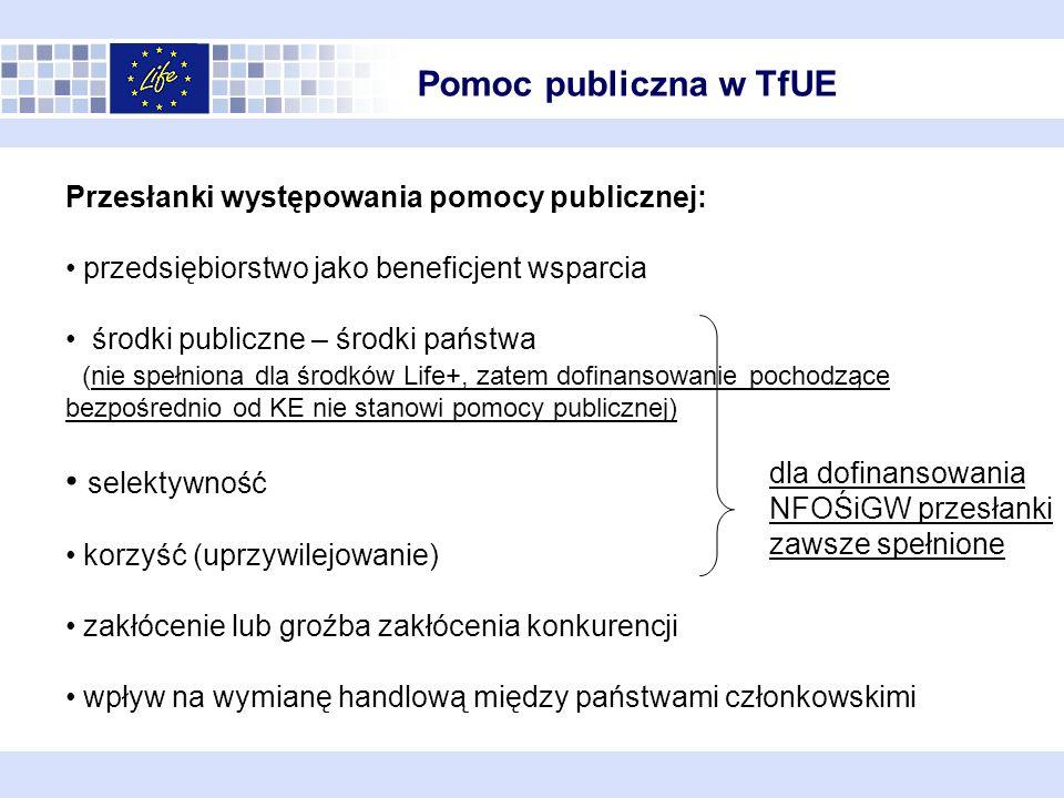 Udzielanie wsparcia publicznego może stanowić źródło naruszenia konkurencji przedsiębiorstw na rynku wewnętrznym UE dlatego zasadniczo zakazane jest wsparcie publiczne, które jednocześnie spełnia wszystkie przesłanki określone w art.