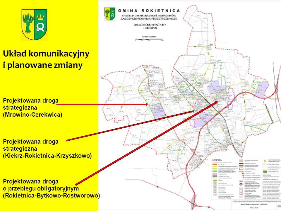 Układ komunikacyjny i planowane zmiany Projektowana droga strategiczna (Mrowino-Cerekwica) Projektowana droga strategiczna (Kiekrz-Rokietnica-Krzyszko