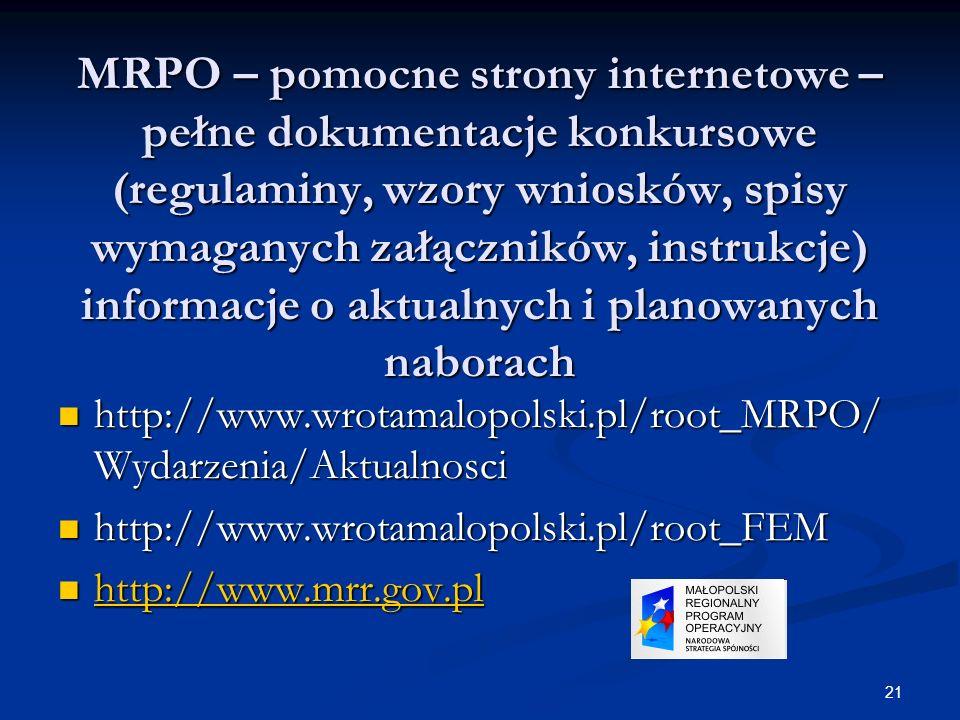 21 MRPO – pomocne strony internetowe – pełne dokumentacje konkursowe (regulaminy, wzory wniosków, spisy wymaganych załączników, instrukcje) informacje