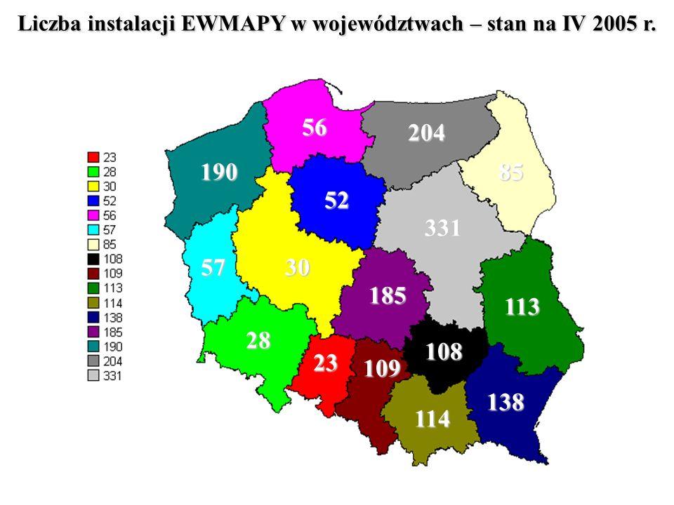 Liczba instalacji EWMAPY w województwach – stan na IV 2005 r. 204 190 185 138 114 113 109 108 85 57 56 52 30 28 23 331
