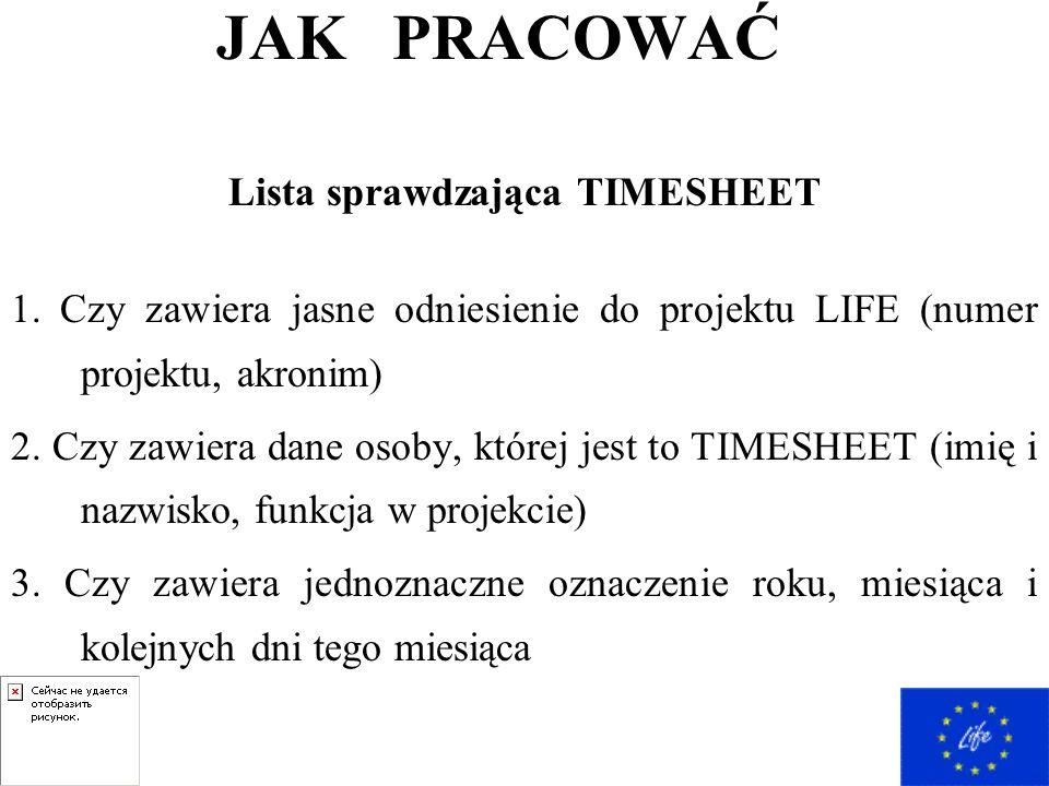 JAK PRACOWAĆ Lista sprawdzająca TIMESHEET 1.