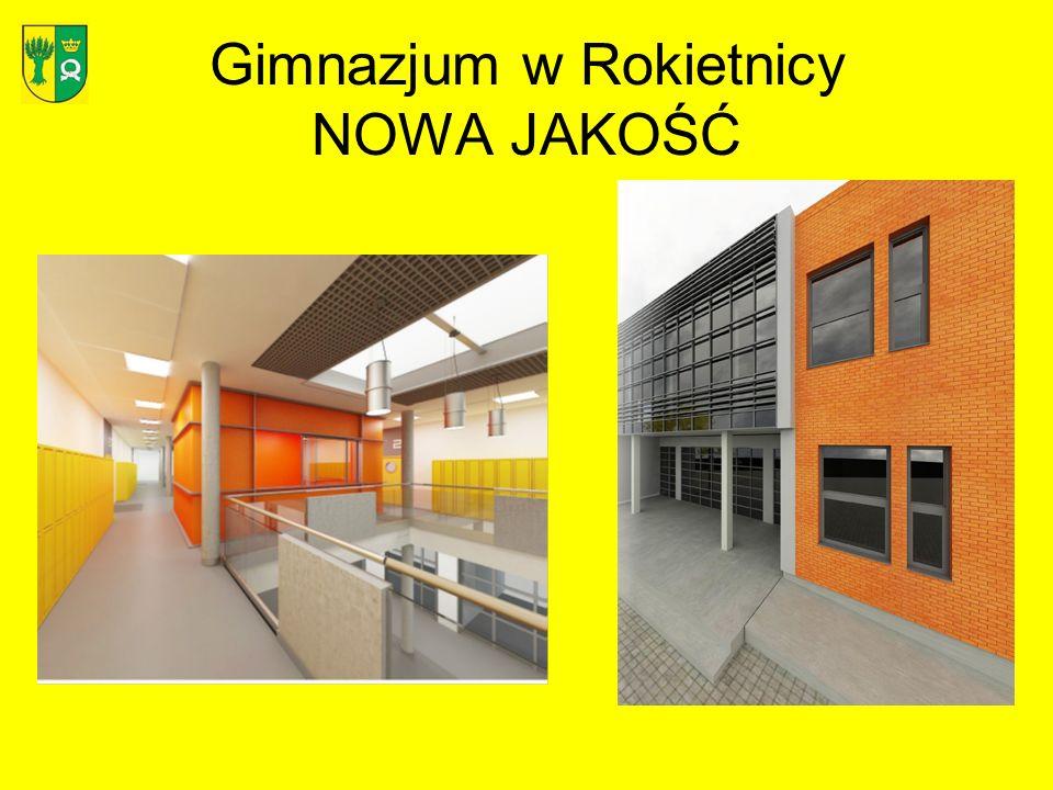 Gimnazjum w Rokietnicy NOWA JAKOŚĆ