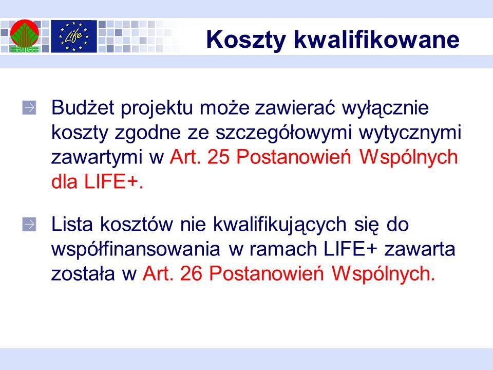 Budżet projektu może zawierać wyłącznie koszty zgodne ze szczegółowymi wytycznymi zawartymi w Art.