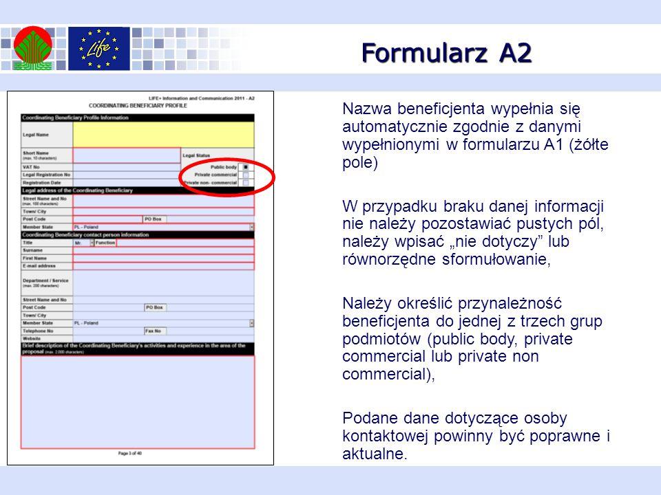 Formularz A2 Nazwa beneficjenta wypełnia się automatycznie zgodnie z danymi wypełnionymi w formularzu A1 (żółte pole) W przypadku braku danej informac