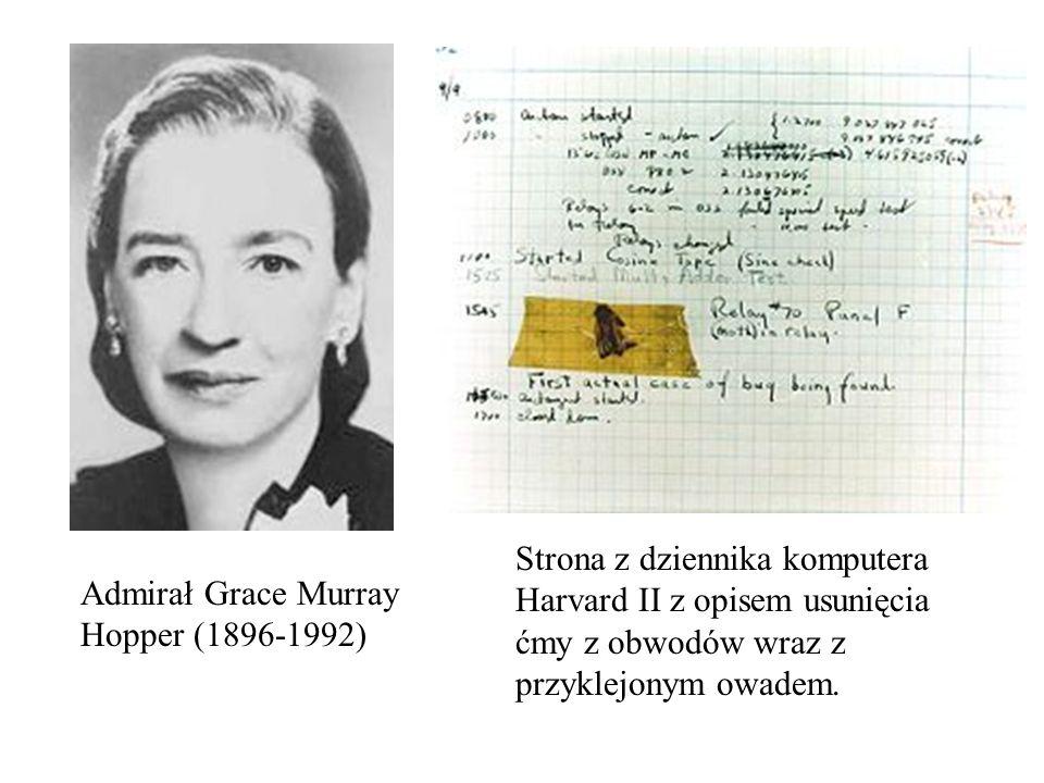Admirał Grace Murray Hopper (1896-1992) Strona z dziennika komputera Harvard II z opisem usunięcia ćmy z obwodów wraz z przyklejonym owadem.