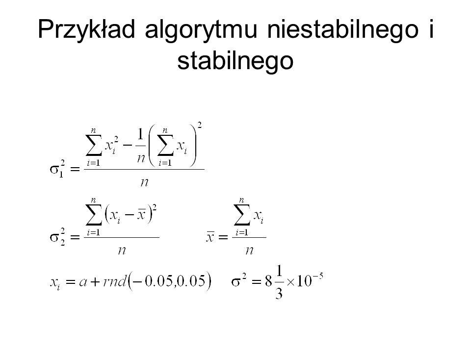 Przykład algorytmu niestabilnego i stabilnego