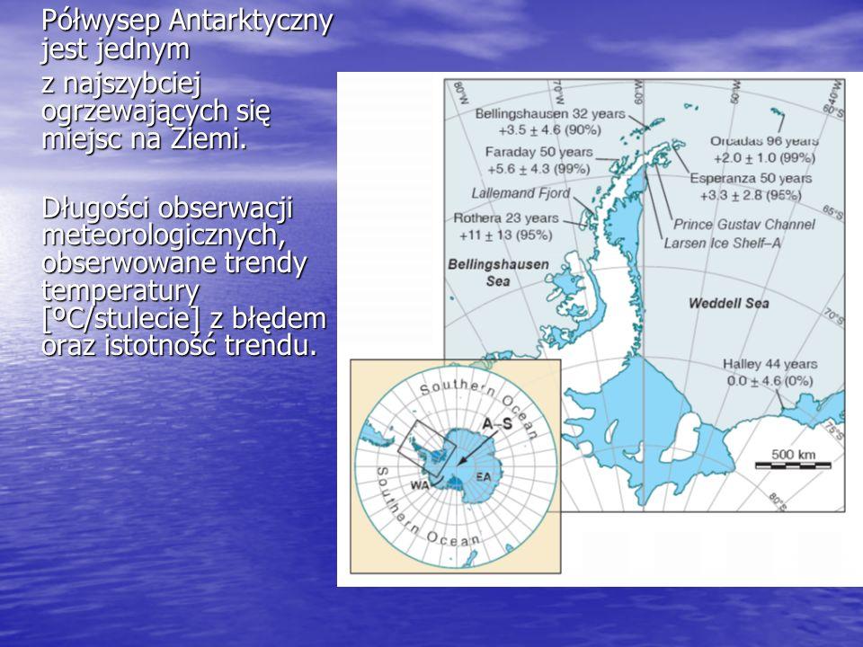 Półwysep Antarktyczny jest jednym z najszybciej ogrzewających się miejsc na Ziemi. Długości obserwacji meteorologicznych, obserwowane trendy temperatu