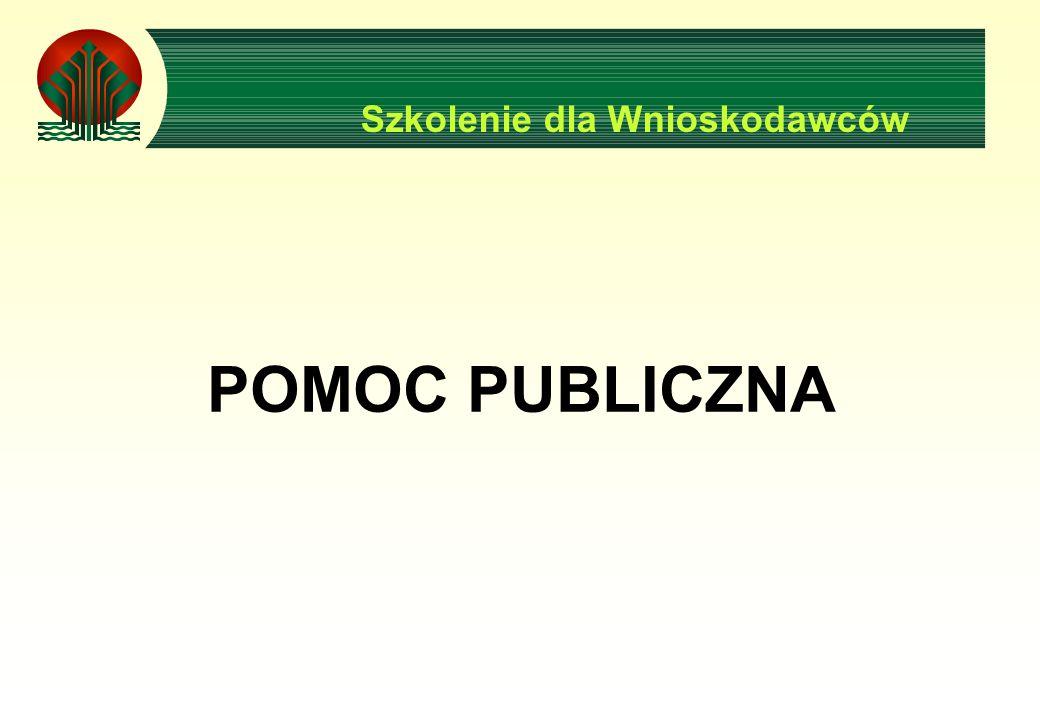 Szkolenie dla Wnioskodawców POMOC PUBLICZNA
