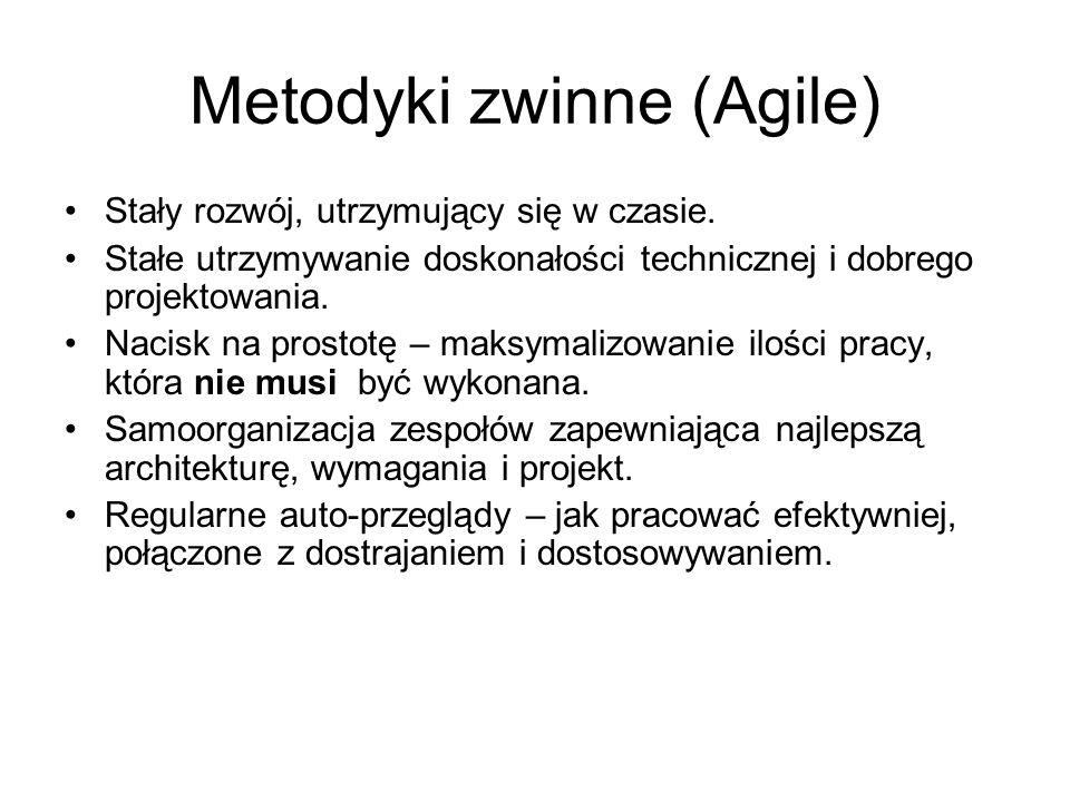 Metodyki zwinne (Agile) Stały rozwój, utrzymujący się w czasie. Stałe utrzymywanie doskonałości technicznej i dobrego projektowania. Nacisk na prostot