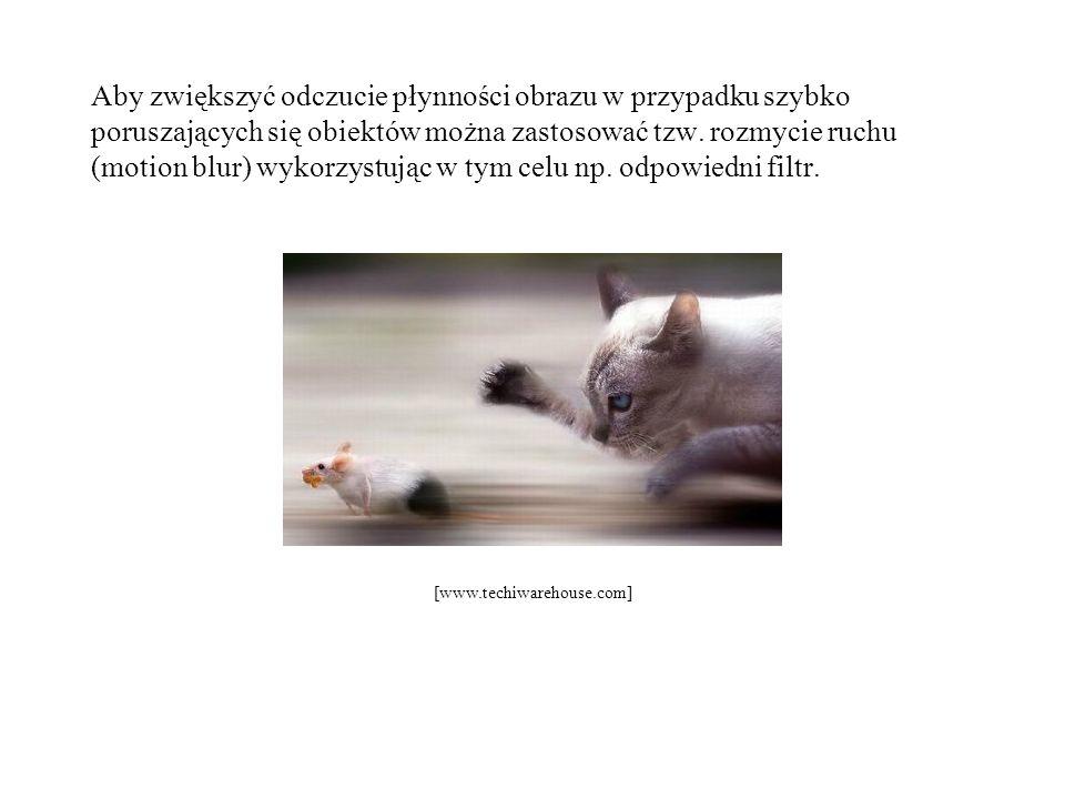Aby zwiększyć odczucie płynności obrazu w przypadku szybko poruszających się obiektów można zastosować tzw. rozmycie ruchu (motion blur) wykorzystując