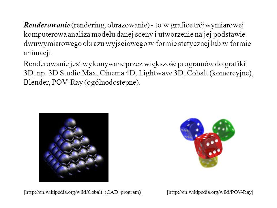 Renderowanie (rendering, obrazowanie) - to w grafice trójwymiarowej komputerowa analiza modelu danej sceny i utworzenie na jej podstawie dwuwymiaroweg