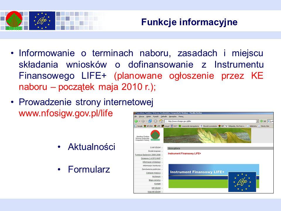 Informowanie o terminach naboru, zasadach i miejscu składania wniosków o dofinansowanie z Instrumentu Finansowego LIFE+ (planowane ogłoszenie przez KE