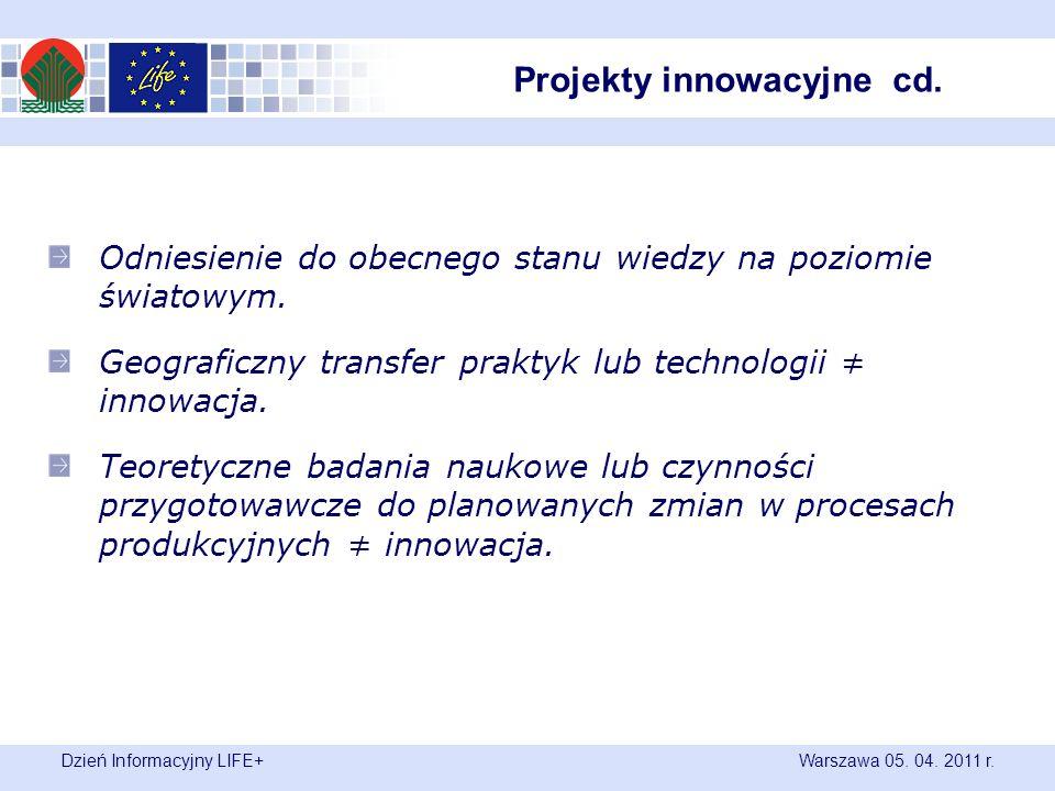 Dzień Informacyjny LIFE+ Warszawa 05. 04. 2011 r.
