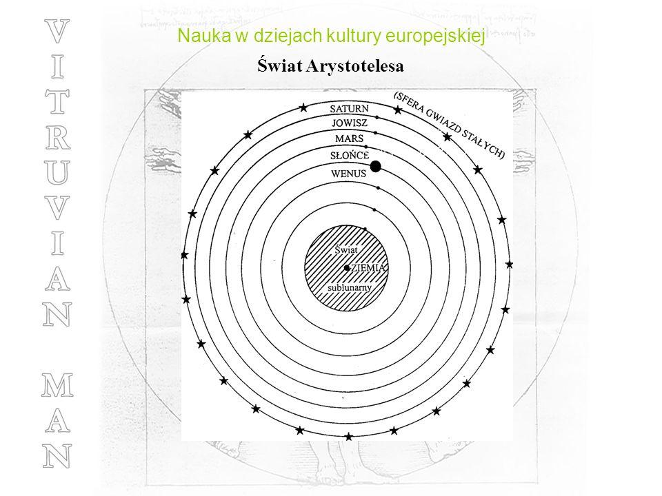 Nauka w dziejach kultury europejskiej Świat Arystotelesa