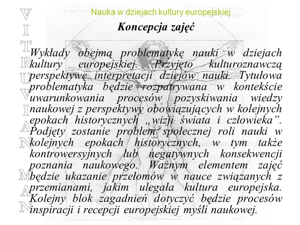 Nauka w dziejach kultury europejskiej Wykład IV Grecka myśl naukowa. Zapomniana rewolucja?