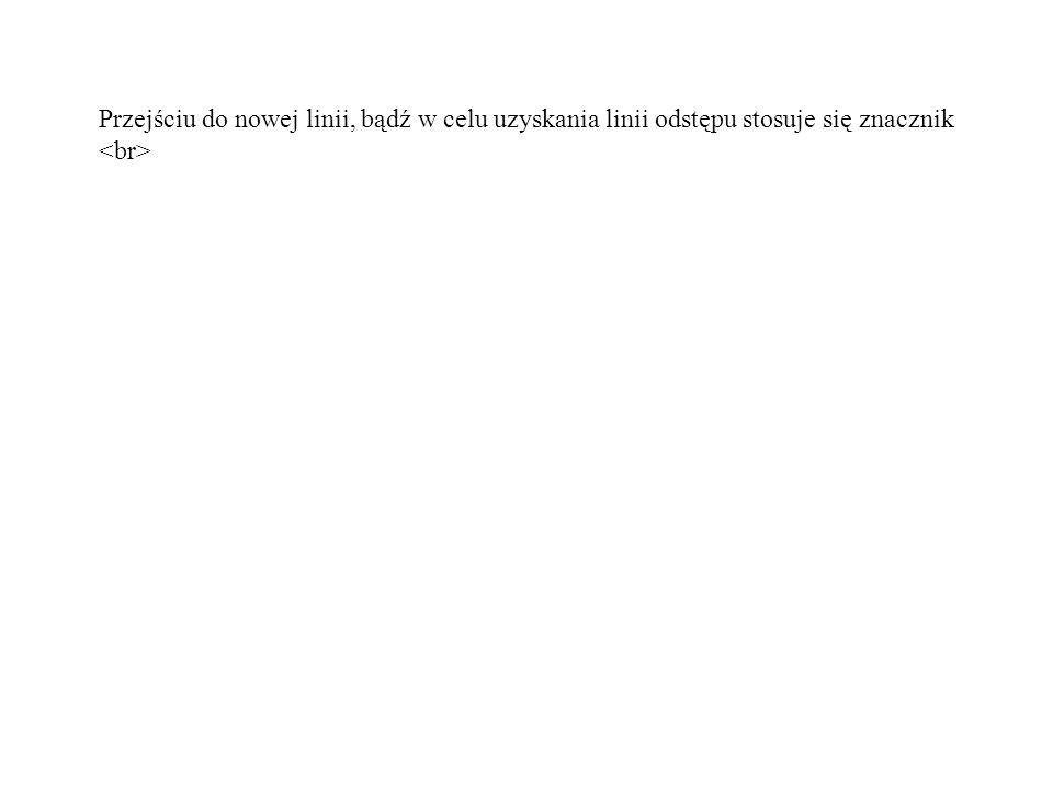 Przeglądarki WAP umożliwiają wyświetlanie tekstu sformatowanego poprzez: - kursywę, - pogrubienie, - podkreślenie.