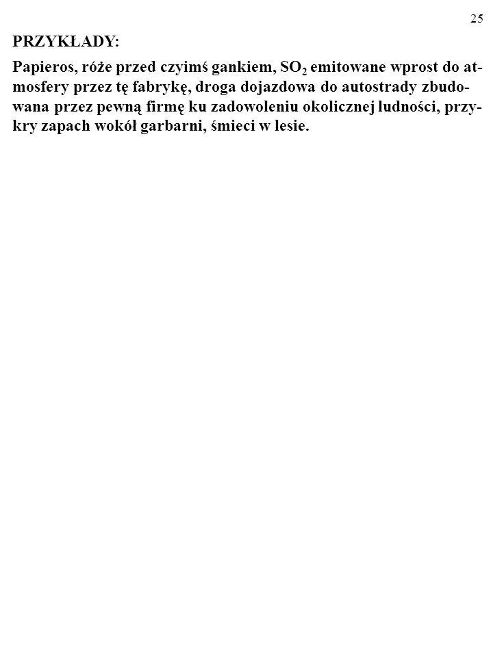 24 Np. efektem zewnętrznym JEST bezpieczeństwo w okolicy luksu- sowego hotelu na warszawskim Starym Mieście. NIE SĄ nim natomiast korzyści Rosji z wyż