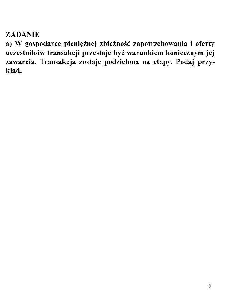58 Wycinek bilansu Bank of Hypothetia, luty 2008 AKTYWAPASYWA 1.11000+9001000+900 1.2100+9001000+0 1.3280+9001180+0 2.1280+10621180+162 2.2 2.3 3.1 Źródło: Hypothetian Banking, nr 3, 2008 r., s.