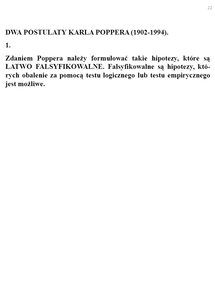22 DWA POSTULATY KARLA POPPERA (1902-1994). 1.