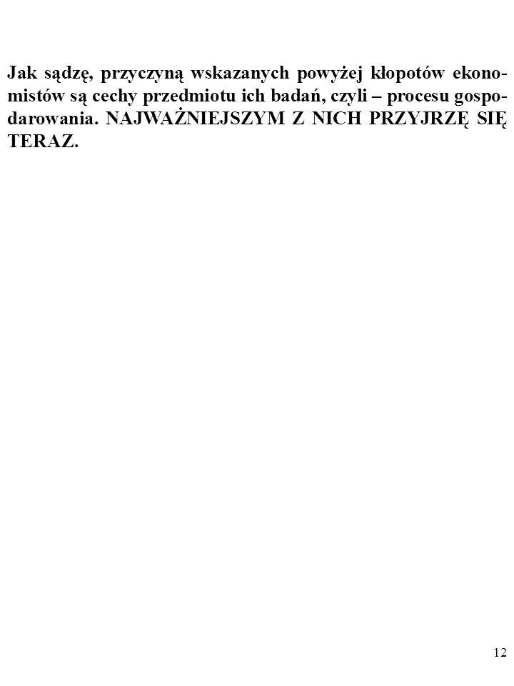 11 (Zob: R. Dornbusch, S. Fischer, R. Starz, MACROECONOMICS, 9 th edition, s. 191).