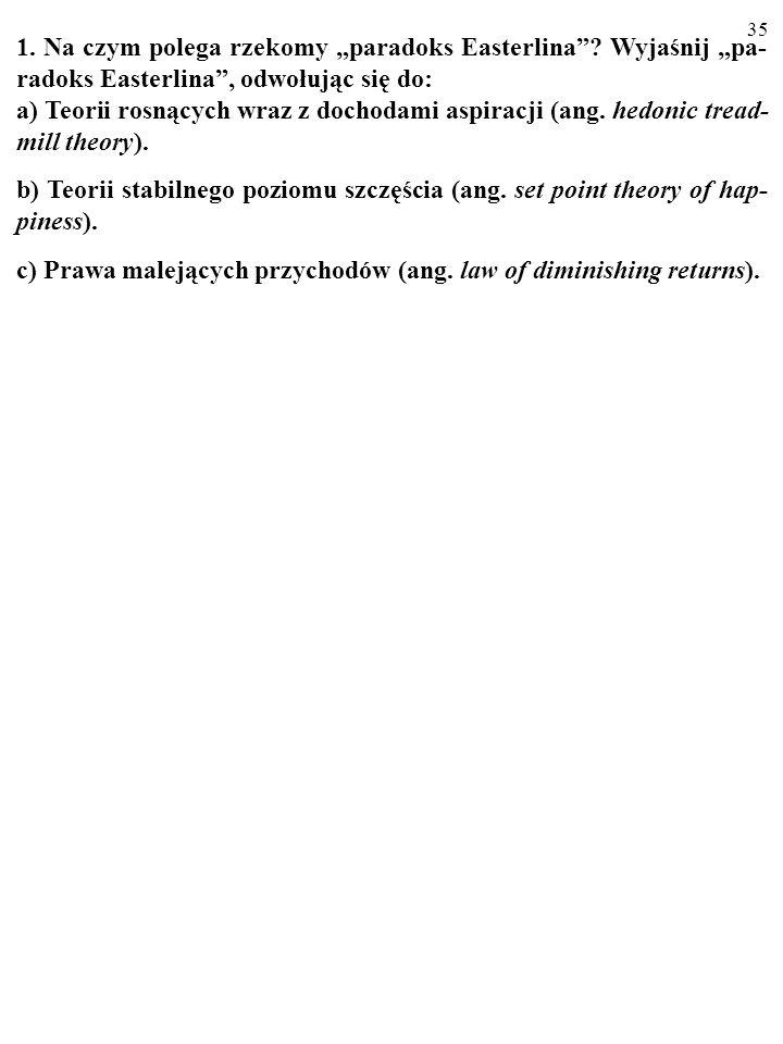 35 1.Na czym polega rzekomy paradoks Easterlina.